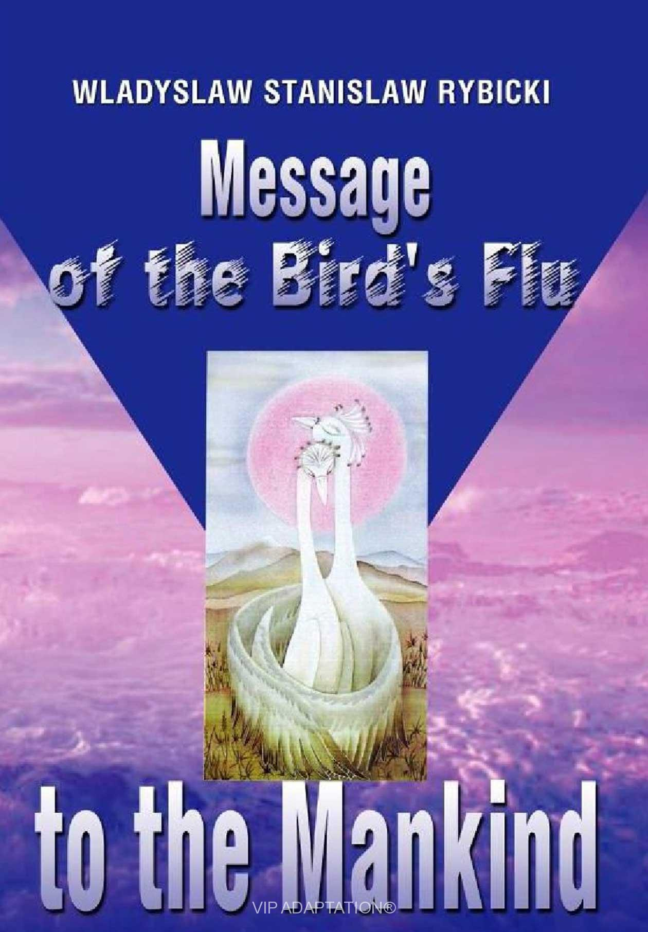 Message of the Bird's Flu to the Mankind